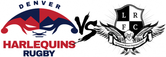 Denver Harlequins vs. Littleton Eagles Friendly @ Valverde Park | Denver | Colorado | United States
