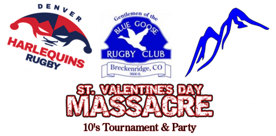 St. Valentine's Massacre 10's Rugby Tournament - Breckenridge @ Kingdom Park | Breckenridge | Colorado | United States